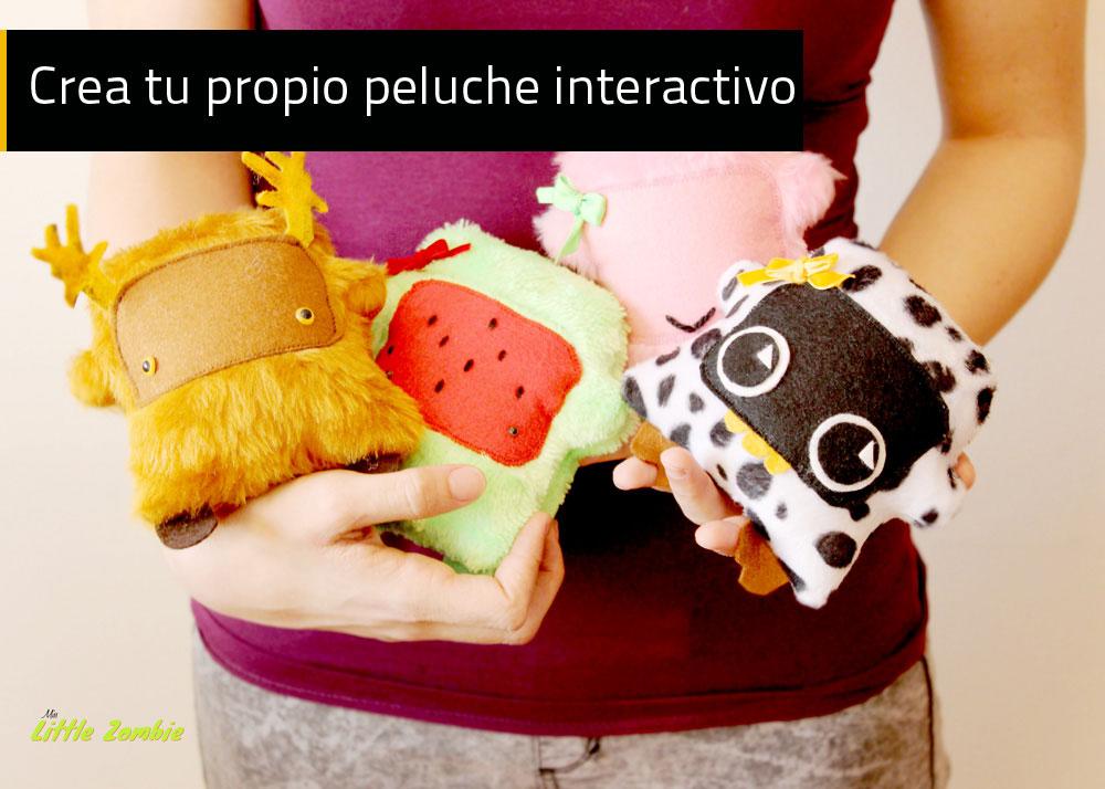 Crea tu propio peluche interactivo